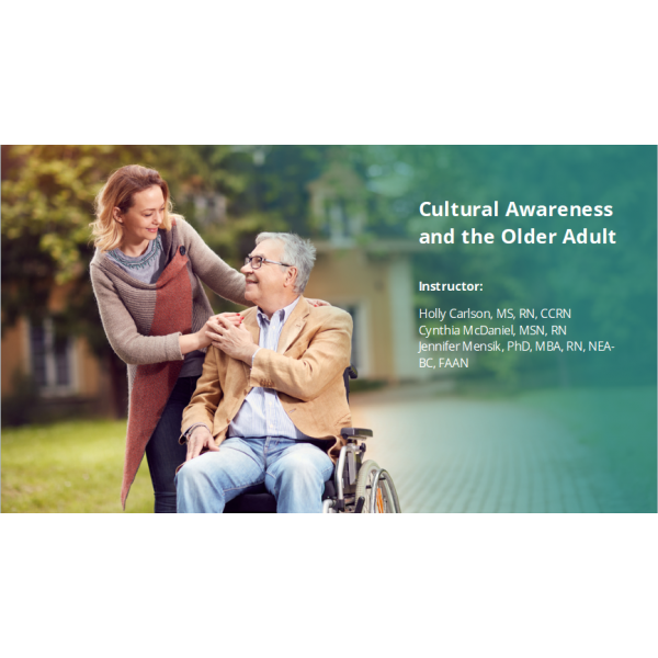 Cultural Awareness and the Older Adult