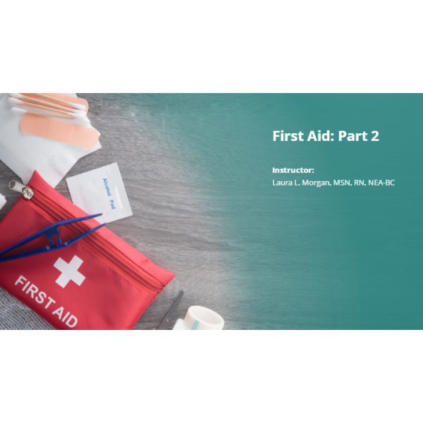 First Aid - Part 2