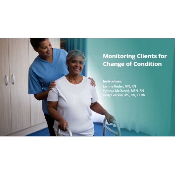 Monitoring Clients for Changes of Condition