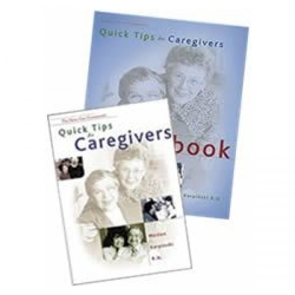Quick Tips for Caregivers Book and Workbook