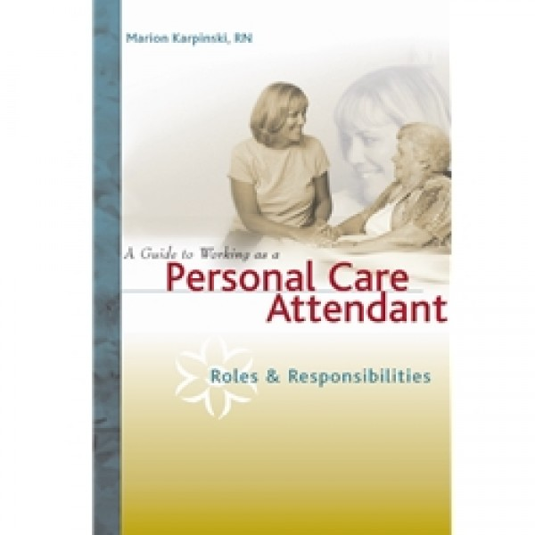 A Guide to Working as a Personal Care Attendant - Booklet