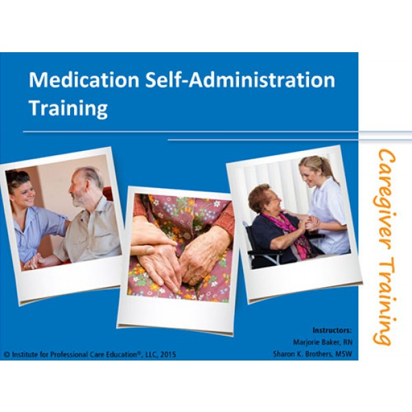 Medication Self Administration Training