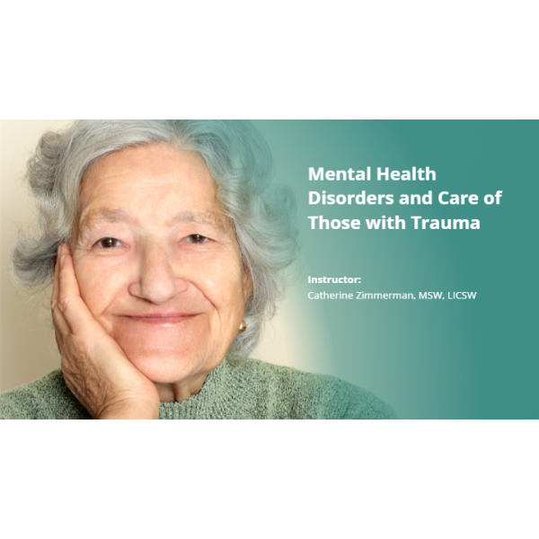 Mental Health Disorders and Care of Those with Trauma