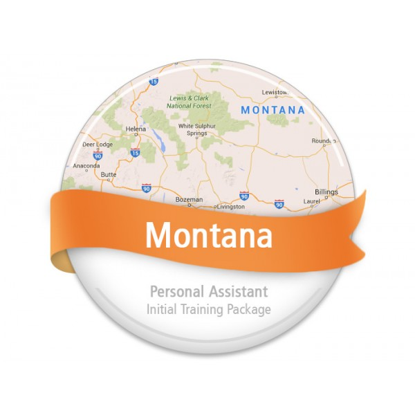 Montana Personal Assistant Initial Training Package