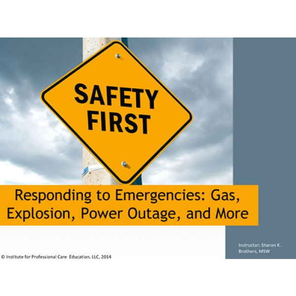 Responding to Emergencies: Gas, Explosion, Power Outage and More