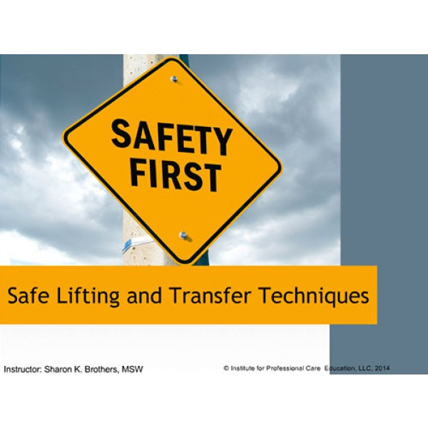 Safe Lifting and Transfer Techniques