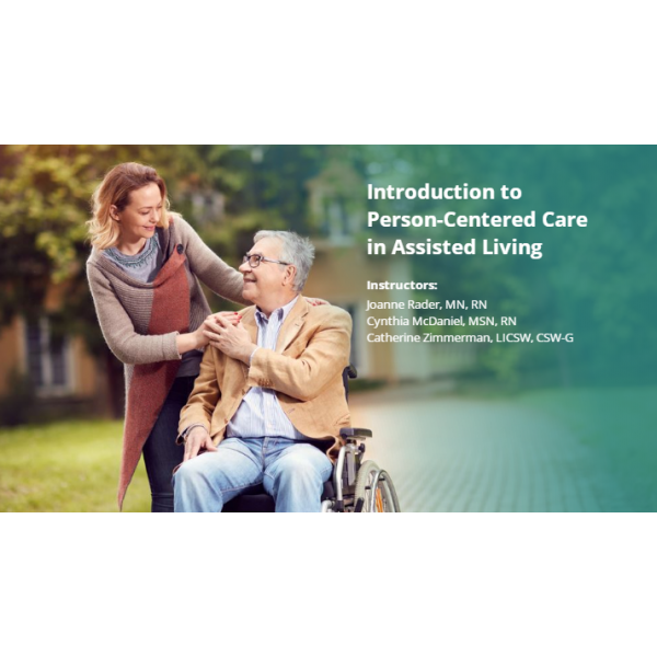 Introduction to Person-Centered Care in the Assisted Living