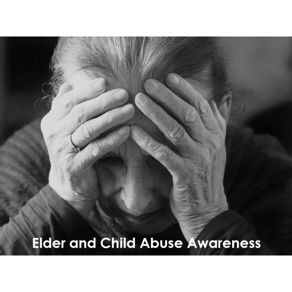 Elder and Child Abuse Awareness