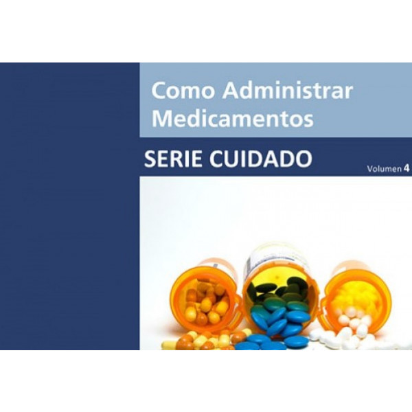 Como Administrar Medicamentos - How to Manage Medications