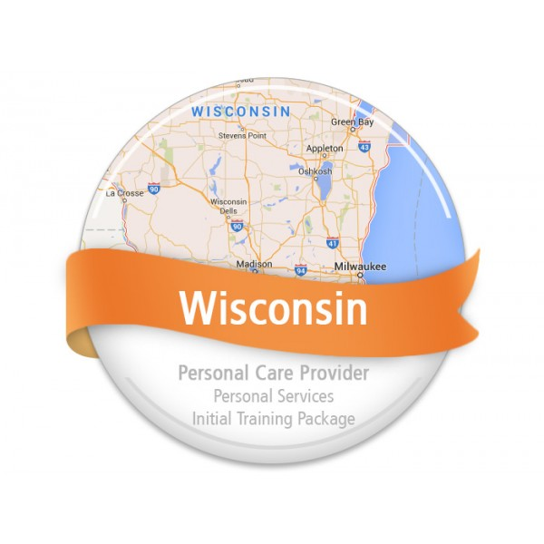Wisconsin Personal Care Provider - Personal Services Initial Training Package