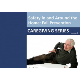 Safety in and Around the Home: Fall Prevention