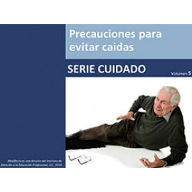 Precauciones para evitar caídas - Fall Prevention