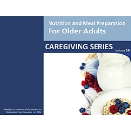 Nutrition and Meal Preparation for Older Adults