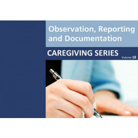 Observation, Reporting, and Documentation