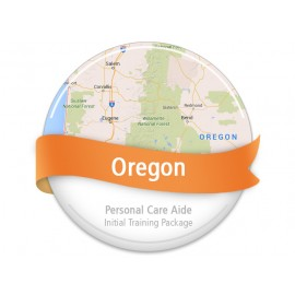 Oregon Personal Care Aide Initial Training Package