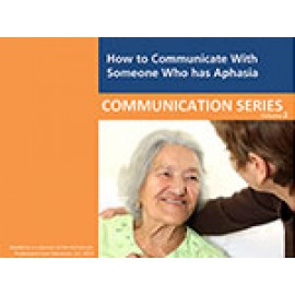 How to Communicate Effectively with Someone Who Has Aphasia